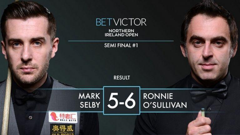 Рони спечели трилъра със Селби и стигна финала в Северна Ирландия